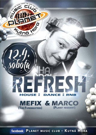 REFRESH NIGHT | MEFIX | MARCO | clubmix