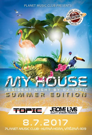My House SUMMER EDITION Dj Topic,Jeromi Levis