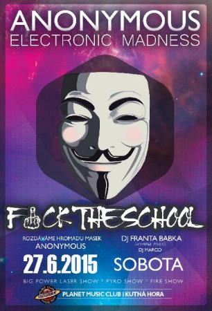 ANONYMOUS F*uck The School | FRANTA BABKA | MARCO | clubmix,edm