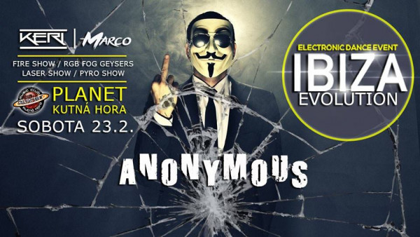 ♛ IBIZA Evolution Anonymous / Sobota 23.2. / Planet - Kutná Hora