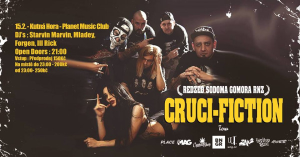 Tour - Cruci-Fiction / Redzed / Sodoma Gomora / RNZ