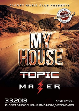 My House |Topic| Mazer| Planet music club